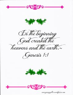 In the beginning, God created the heavens and the earth ~ Genesis 1:1 #Bible #Scripture
