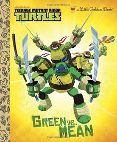 Green vs. Mean (Teenage Mutant Ninja Turtles) (Little Golden Book) by Geof Smith,http://www.amazon.com/dp/0449817652/ref=cm_sw_r_pi_dp_Kq28sb1574T7GFQ0