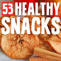 53 Healthy Snacks- to keep you satisfied between meals. So many delicious and healthy options!