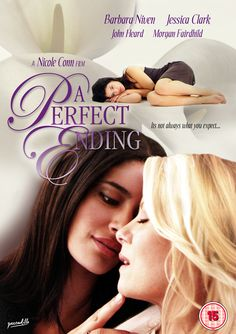 A Perfect Ending - the next best lesbian movie!! Since finding her soulmate and now wife, Nicole Conn's movies just get better and better!