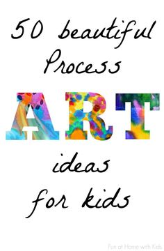 and activities for kids. Here is a list of 50 beautiful process art ideas for the kids. the for 50 Easy Process Art Activities for Kids from Fun at Home with Kids Projects For Kids, Crafts For Kids, Children Art Projects, Art For Children, Art Therapy Children, Unique Art Projects, Crafts For 3 Year Olds, Toddler Crafts, Classe D'art
