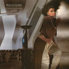 Found Living All Alone by Phyllis Hyman with Shazam, have a listen: http://www.shazam.com/discover/track/617815