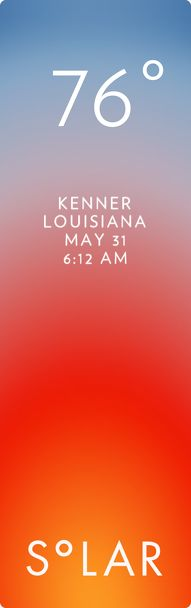 Kenner weather has never been cooler. Solar for iOS.