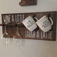 Wine a Little Laugh a Latte / Stained Coffee Bar Sign with Mug and Wine Glass Hanger Wine a Little, Laugh a Latte / Wood Sign / Coffee and Wine Glass Hanger / Wine Bar / Coffee Bar / How I tell time / AM / PM Wine And Coffee Bar, Coffee Bar Signs, Coffee Bar Home, Glass Coffee Mugs, Coffee Coffee, Coffee Cups, Café Latte, Latte Macchiato, Coffee Mug Holder