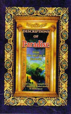 Descriptions of Paradise from the Qur'an and Hadeeth