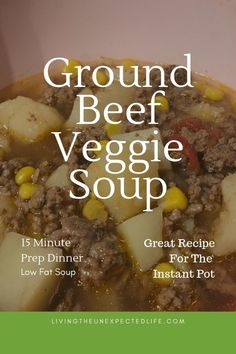 Ground Beef Veggie Soup Beef Veggie Soup, Veggie Soup Recipes, Chicken Taco Soup, Low Fat Soups, Beef Bullion, Dinner And A Movie, Great Recipes, Yummy Recipes, Homeschool Blogs