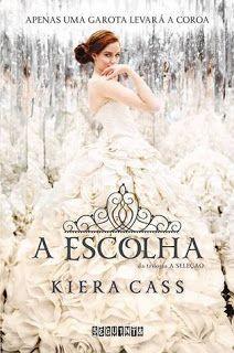 """Sinfonia dos Livros: [Opinião] """"A Escolha"""" de Kiera Cass"""