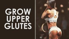 How to Grow Upper Glutes & Lift Your Butt - YouTube