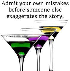 Admit your own mistakes quote via www.IamPoopsie.com