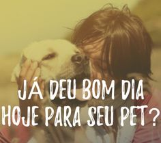 EU JÁ!!! #filhode4patas #filhote #maedepet #paidepet #petmeupet #petshop #cachorro #gato #bomdia