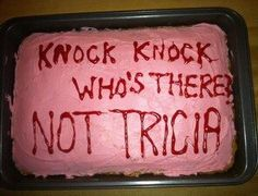 Coworker goodbye cake Knock, Knock Who's There? Not (enter name)