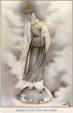 propaganda-fide:  Regina Pacis, ora pro nobis! Nữ Vương ban sự bằng yên, cầu cho chúng tôi! Reine de la paix, priez pour nous! Queen of Peace, pray for us!