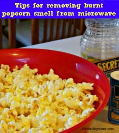 Tips for removing Burnt Popcorn smell - great for home or office!