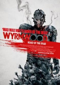 Filme 2015: Wyrmwood 2014