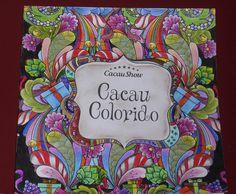 Livro Cacau colorido - Capa. Livro de colorir da cacau show