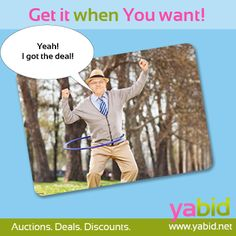 #Move your hips and catch the #deal! Get it when YOU want! www.yabid.net