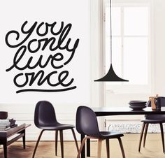 YOU ONLY LIVE ONCE http://www.myvinilo.com/vinilos-decorativos-textos/you-only-live-once.html Solo se vive una vez. Vinilos decorativos, hogar, decoración, interiores, pared, diseño, wall decals, stickers, decoration, design, poetry, poesia, words, palabras, frases, dichos.