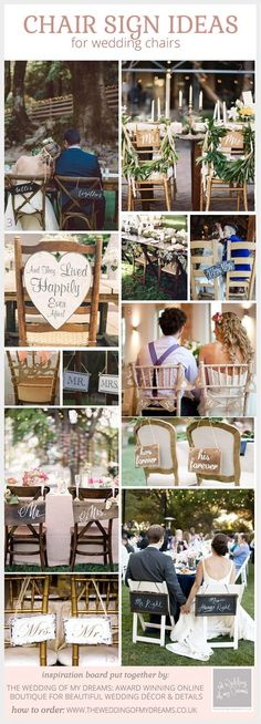 Wedding chair signs for the bride and groom. You might want to decorate guest chairs too (perhaps with ribbons, foliage or hessian bows)
