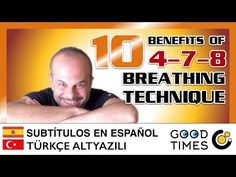 10 ways to benefit from the 4-7-8 breathing technique (Subtitulado / Altyazili) - YouTube