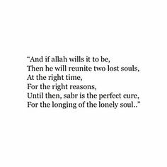 #sabr ☺  Time heals everything, Just give times some time...