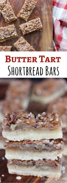 When it comes to dessert, there are two recipes that are a hot debate with Canadians, Butter Tarts and Nanaimo Bars. Before I get into the reasons why, trust me when I say this Butter Tart Shortbread… Köstliche Desserts, Delicious Desserts, Dessert Recipes, Bar Recipes, Recipies, Plated Desserts, Dessert Platter, Dessert Bars, Holiday Baking