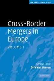 Cross-border mergers in Europe . 1 / Dirk van Gerven