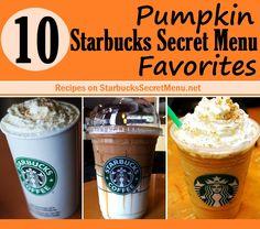 Don't limit yourself to the Pumpkin Spice Latte! Enjoy these 10 Pumpkin themed Starbucks Secret Menu beverages!