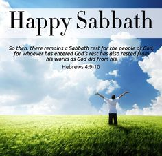 Happy Sabbath Day, Royal people, from. Covered by his Blood Prophetic Ministries and End-time Women on Divine Mission. Happy Sabbath Images, Happy Sabbath Quotes, Sabbath Rest, Sabbath Day, Sabbath Prayer, Seventh Day Adventist, Scripture Pictures, Quote Pictures, Light Of Life