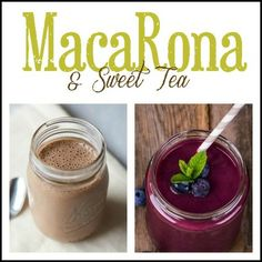 MacaRona and Sweet Tea: Protein Smoothies 101