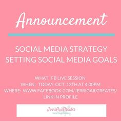 Don't forget..JOIN ME 4:00pm pacific today for Setting Social Media Goals  __________________________________________________  #socialmediamarketing #smm #marketing #socialmediatips #smallbusiness #businesswomen #jerrigailcreates
