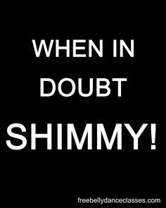 SHIMMY!!!! Oh Syd-I couldn't help but think of you when I read this!:)