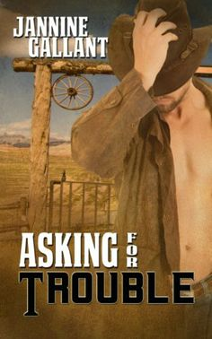 Asking for Trouble by Jannine Gallant, http://www.amazon.com/dp/B00HJE3DTU/ref=cm_sw_r_pi_dp_n4.atb0GJ0DDV