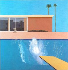 A Bigger Splash - Hockney  The first painting that 'took my breath away' when I saw it.