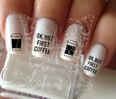 OK But First Coffee water decals transfers wraps nail art
