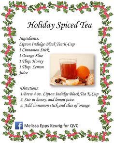 Keurig Holiday Spiced Tea Keurig Recipes, Coffee Recipes, Spiced Coffee, K Cups, Brewing, Cinnamon, Juice, Lemon, Tea