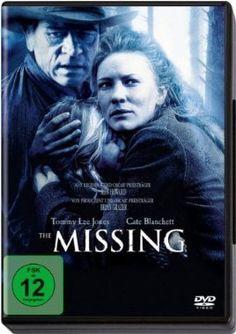 The Missing  2003 USA      Jetzt bei Amazon Kaufen Jetzt als Blu-ray oder DVD bei Amazon.de bestellen  IMDB Rating 6,4 (20.275)  Darsteller: Tommy Lee Jones, Cate Blanchett, Evan Rachel Wood, Jenna Boyd, Aaron Eckhart,  Genre: Adventure, Thriller, Western,  FSK: 12