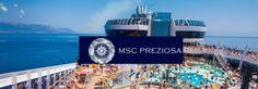 Conheça o navio MSC Preziosa