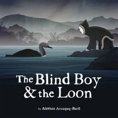 The blind boy & the loon. (2014) by Alethea Arnaquq-Baril