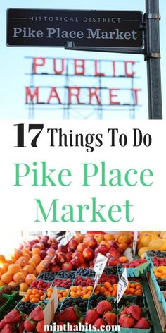 Top 17 things to do in Pike Place Market (Seattles most popular place to visit!)