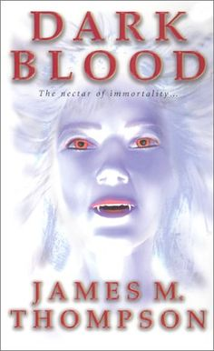 Second book in a series by James M. Dark Blood, Vampire Books, Book Covers, Creepy, Horror, Novels, Movie Posters, Art, Book Lists