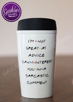FRIENDS TV Show inspired - I'm not great at advice can I interest you in a sarcastic comment - Chandler Bing -Porcelain Travel Coffee Mug by GavlanDesigns on Etsy