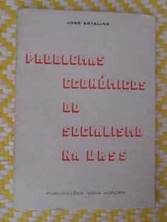 Arca dos Livros: PROBLEMAS ECONÓMICOS DO SOCIALISMO NA URSS
