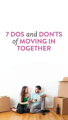 7 dos and don'ts of moving in together #relationships