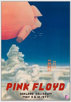 Classic Poster - Pink Floyd at Oakland Coliseum by Randy Tuten & William Bostedt Pink Floyd Poster, Pink Floyd Art, Rock Posters, Concert Posters, Music Posters, Band Posters, Sound Of Music, Kinds Of Music, Oakland Coliseum