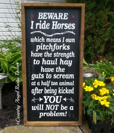 BEWARE I RIDE HORSES- Rustic distressed typography wood sign, Farm Sign, Barn Sign, Farmhouse Decor, Funny Sign,Handpainted, Framed, Rustic on Etsy, $59.95
