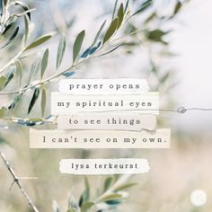 So, prayer does make a difference — a life-changing, mind-blowing, earth-rattling difference. We don't need to know how. We don't need to know when. We just need to kneel confidently and know the tremors of a simple Jesus girl's prayers extend far-wide and far-high and far-deep.  -Lysa TerKeurst