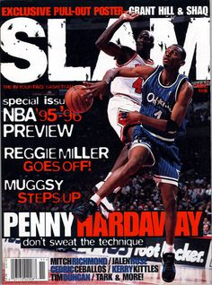 SLAM 8: Orlando Magic Penny Hardaway (and Chicago Bull Michael Jordan) appeared on the cover of the eighth issue of SLAM Magazine (1995).