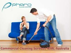 Commercial Cleaning Services NSW, Australia by Pharo Cleaning Services via slideshare