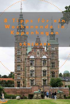 8 Tipps für ein Wochenende in Kopenhagen