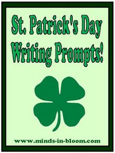 St. Patrick's Day writing prompts: 20 fun and interesting prompts for your students! - Re-pinned by @PediaStaff – Please Visit http://ht.ly/63sNt for all our pediatric therapy pins